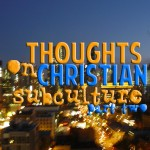 thoughtsonchristiansubculturept2