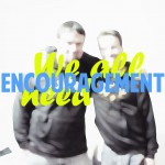 weallneedencouragement