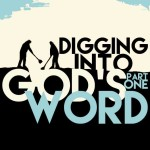 DiggingintoGodsWordPt1