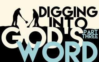 DiggingintoGodsWordPt3
