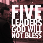 5LeadersGodwontBless